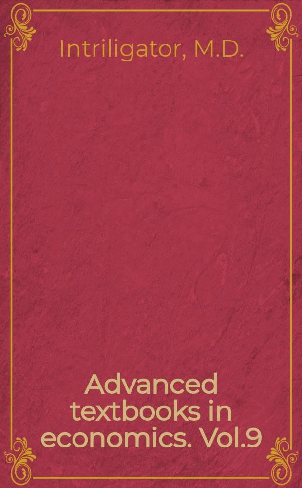 Advanced textbooks in economics. Vol.9 : Econometric models, techniques ...