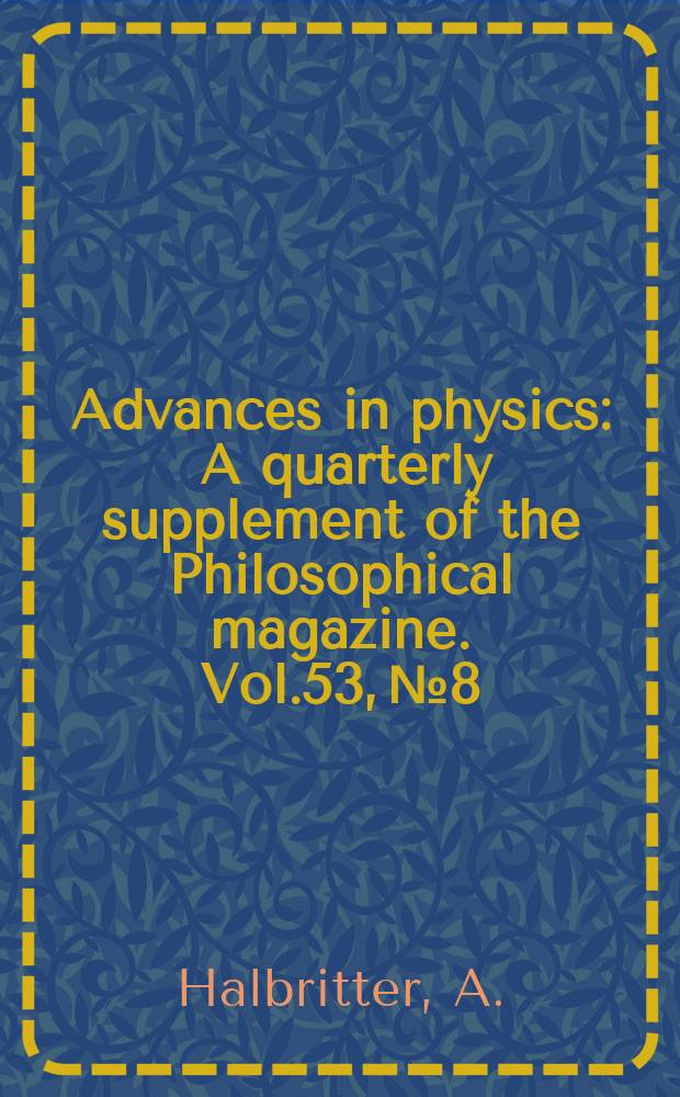 Advances in physics : A quarterly supplement of the Philosophical magazine. Vol.53, №8 : Slow two-level systems in point contacts