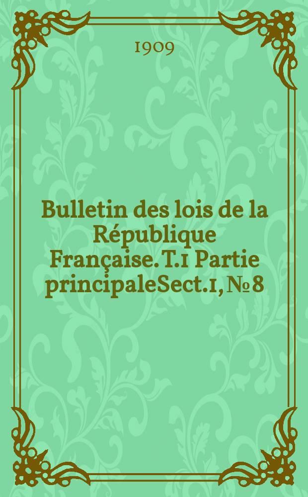 Bulletin des lois de la République Française. T.1 Partie principaleSect.1, №8