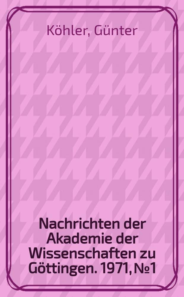Nachrichten der Akademie der Wissenschaften zu Göttingen. 1971, №1 : Der Normalisator der Modulgruppe der Stufe T und ein Trennungssatz für Eisensteinsche Reihen