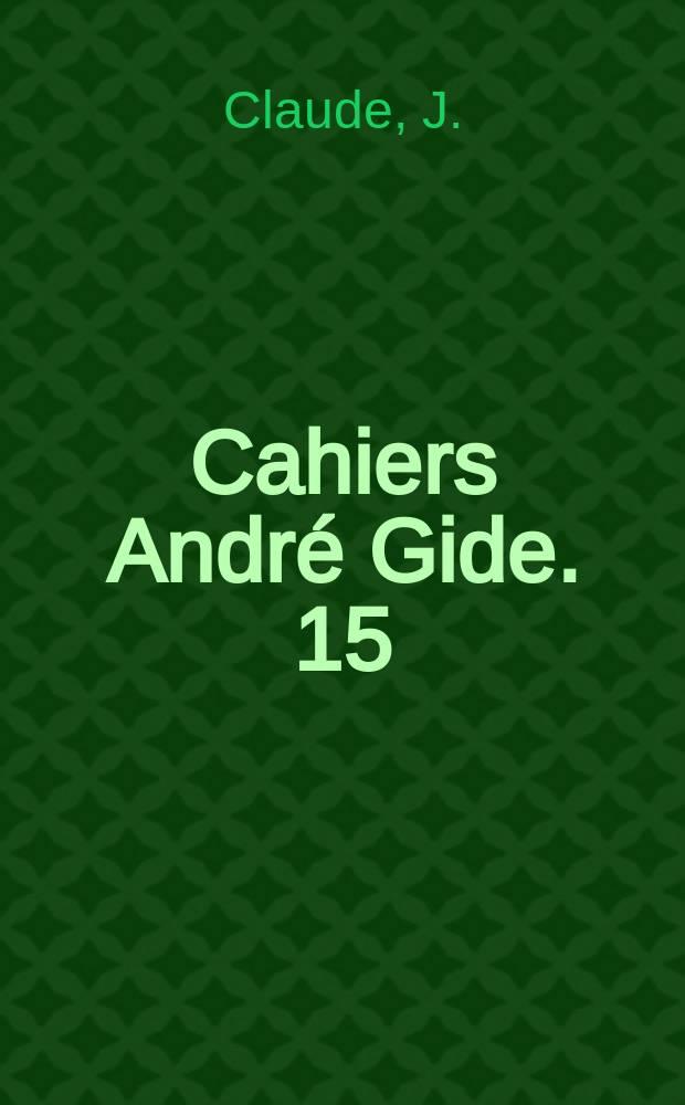 Cahiers André Gide. 15 : André Gide et le théâtre