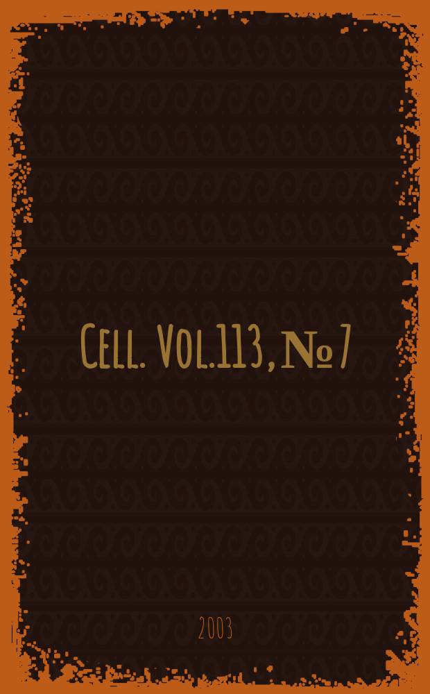 Cell. Vol.113, №7