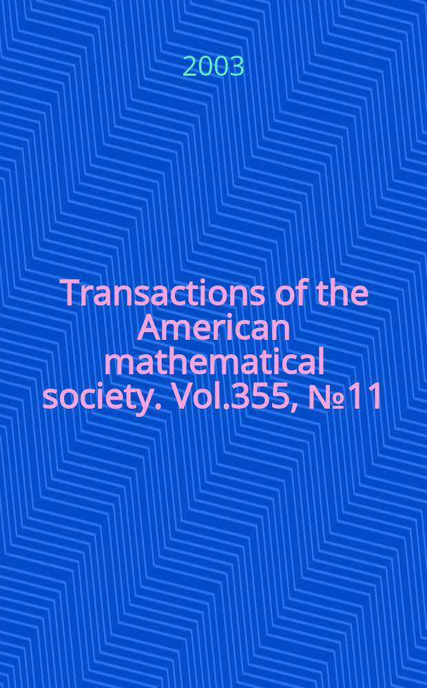 Transactions of the American mathematical society. Vol.355, №11(822)