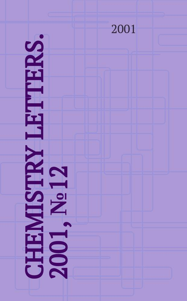 Chemistry letters. 2001, №12
