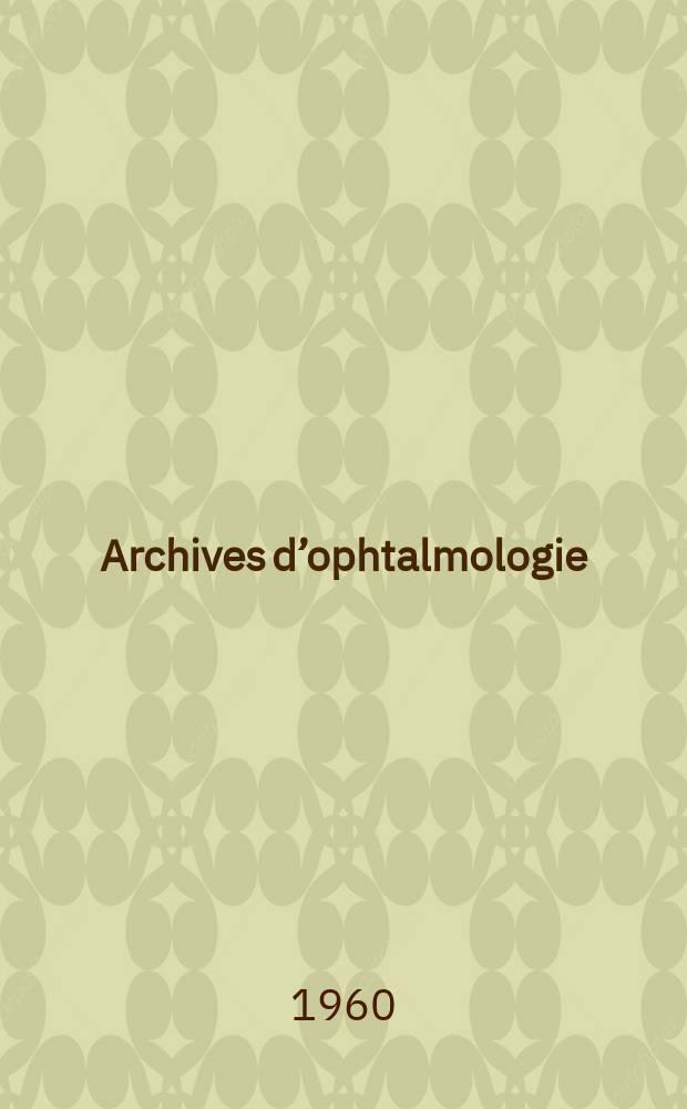Archives d'ophtalmologie (Mémoires) Revue générale d'ophtalmologie (Analyses). T.20, №3
