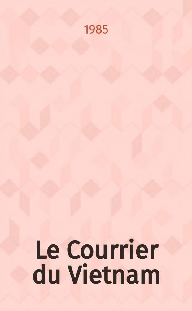 Le Courrier du Vietnam : Informations & documents. 1985, №5