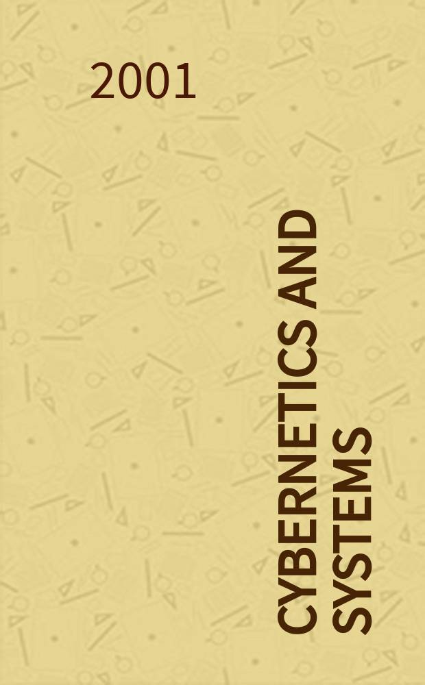 Cybernetics and systems : An intern. j. Vol.32, №5