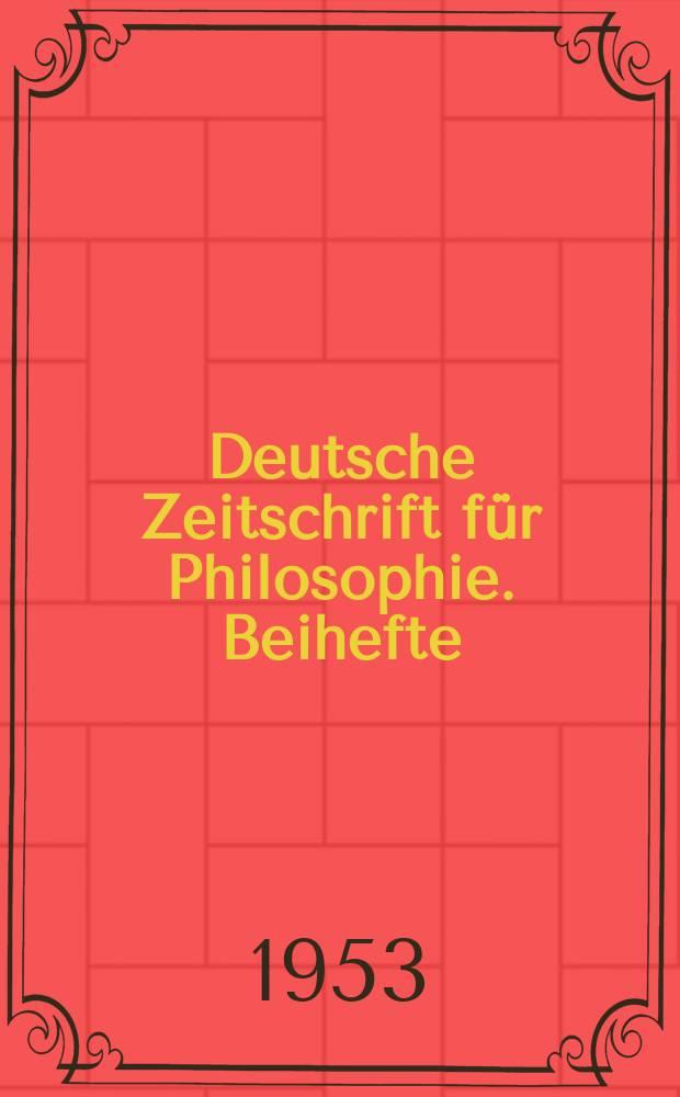 Deutsche Zeitschrift für Philosophie. Beihefte