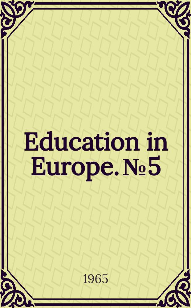Education in Europe. №5 : Education and cultural films