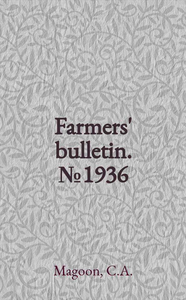 Farmers' bulletin. №1936 : Grapes for different regions
