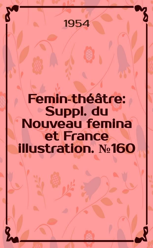 Femina- théâtre : Suppl. du Nouveau femina [et] France illustration. №160 : Le sel de la mer