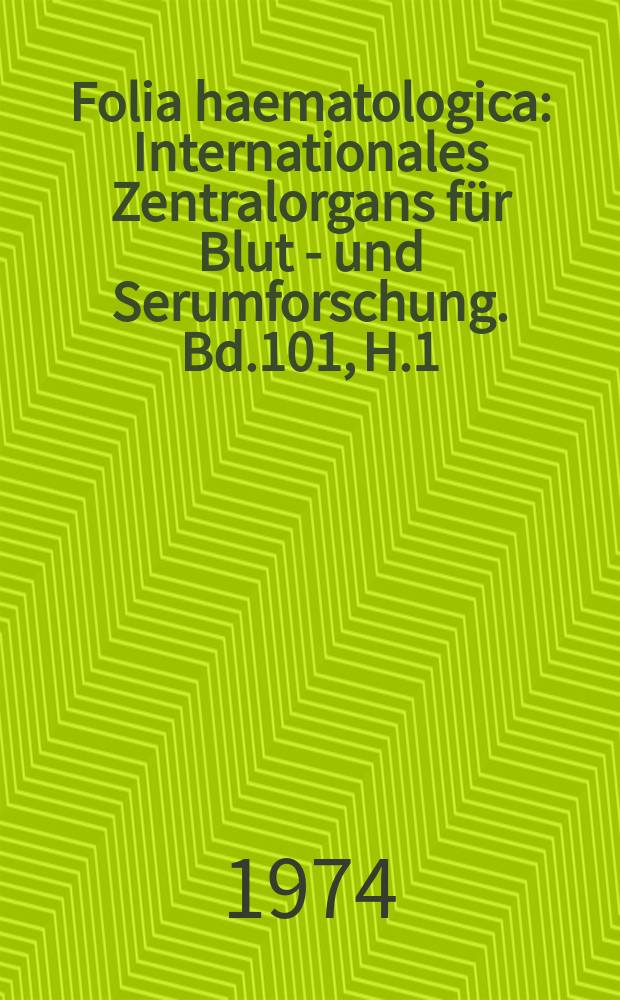 Folia haematologica : Internationales Zentralorgans für Blut - und Serumforschung. Bd.101, H.1 : Fibrinolyse durch Pilzproteasen