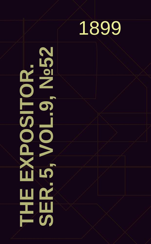 The Expositor. Ser. 5, Vol.9, №52