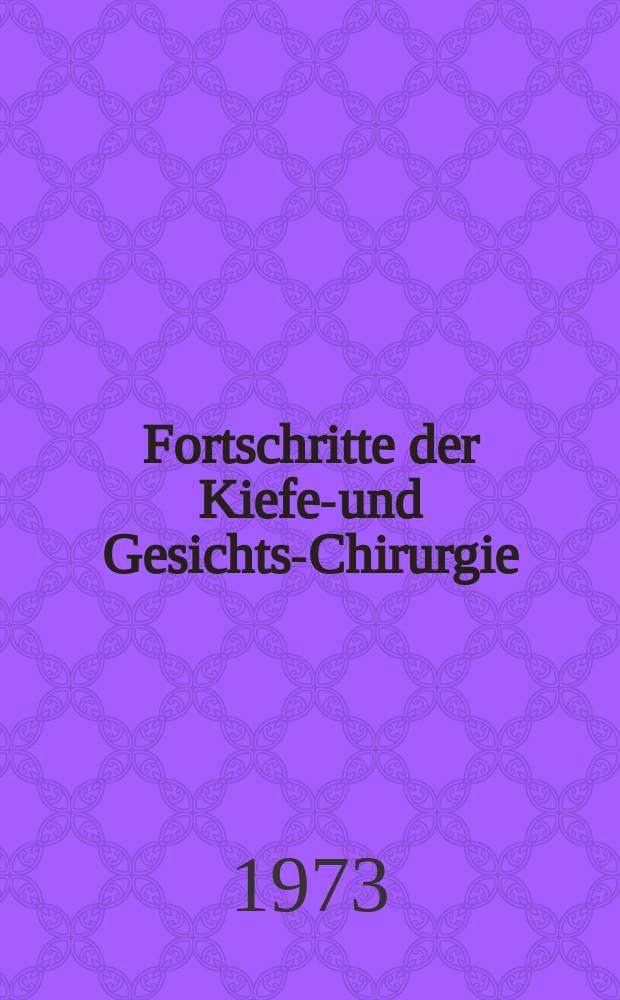 Fortschritte der Kiefer- und Gesichts-Chirurgie : Ein Jahrbuch. Bd.16/17 : Lippen-Kiefer-Gaumen-Spalten