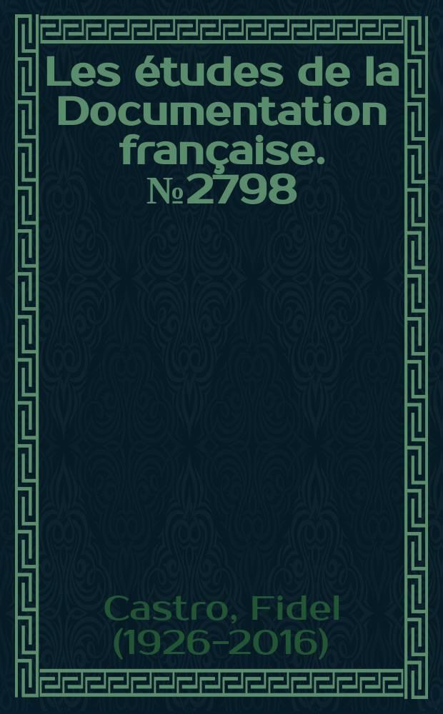 Les études de la Documentation française. №2798 : Discours de Fiedel Castro Premier ministre de Cuba