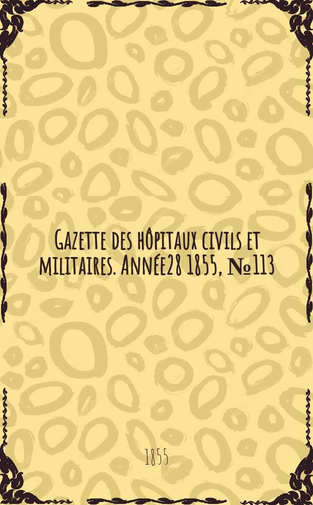 Gazette des hôpitaux civils et militaires. Année28 1855, №113