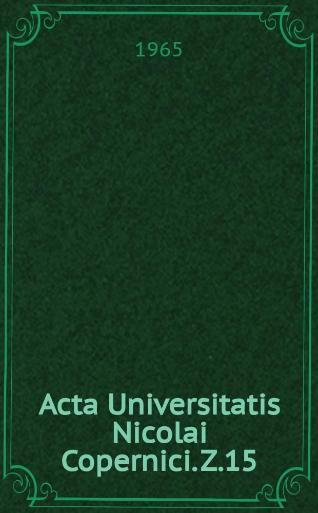 Acta Universitatis Nicolai Copernici. Z.15