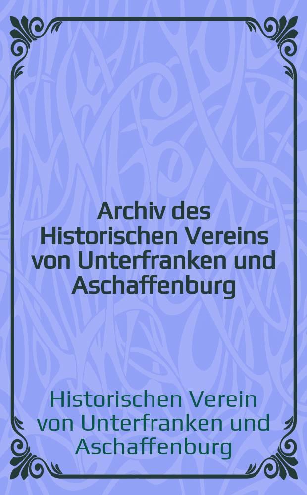 Archiv des Historischen Vereins von Unterfranken und Aschaffenburg
