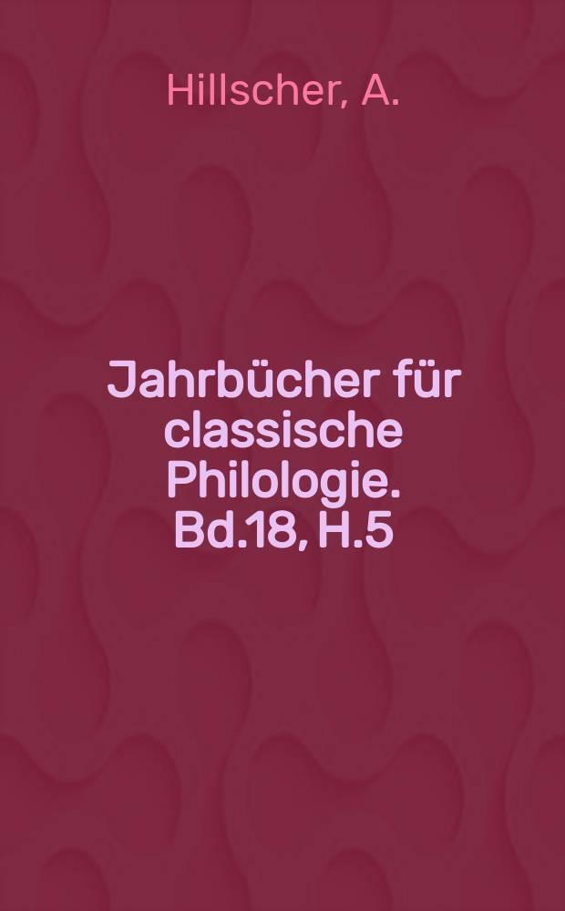 Jahrbücher für classische Philologie. Bd.18, H.5 : Hominum litteratorum ...