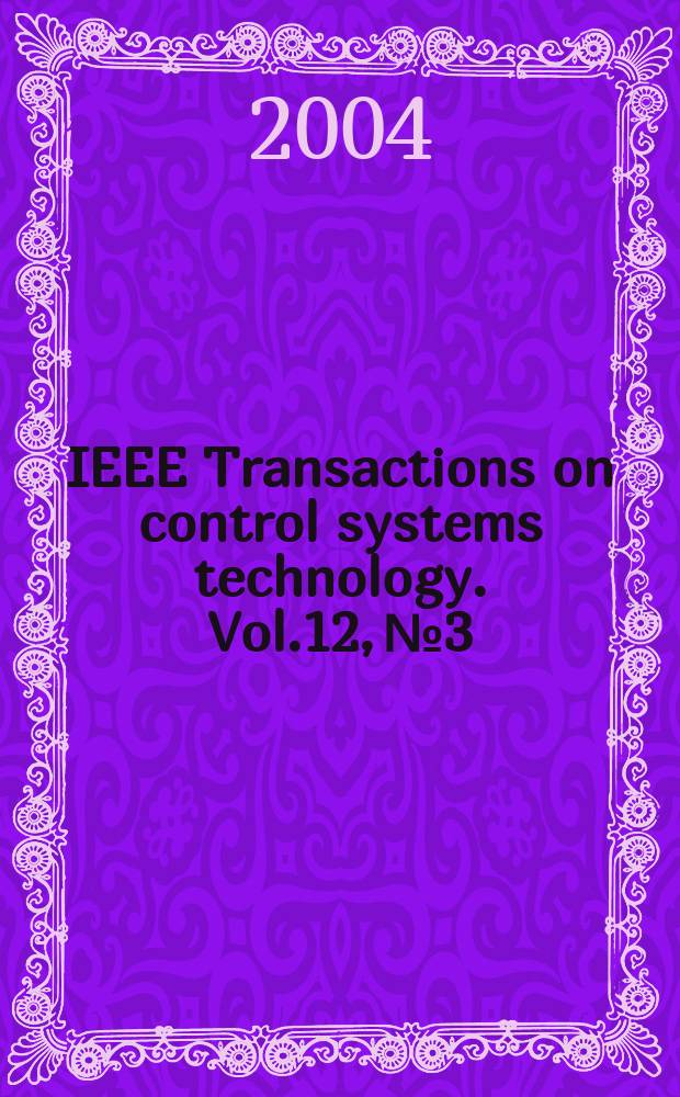 IEEE Transactions on control systems technology. Vol.12, №3