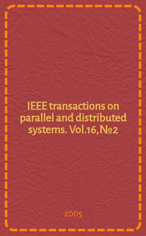 IEEE transactions on parallel and distributed systems. Vol.16, №2