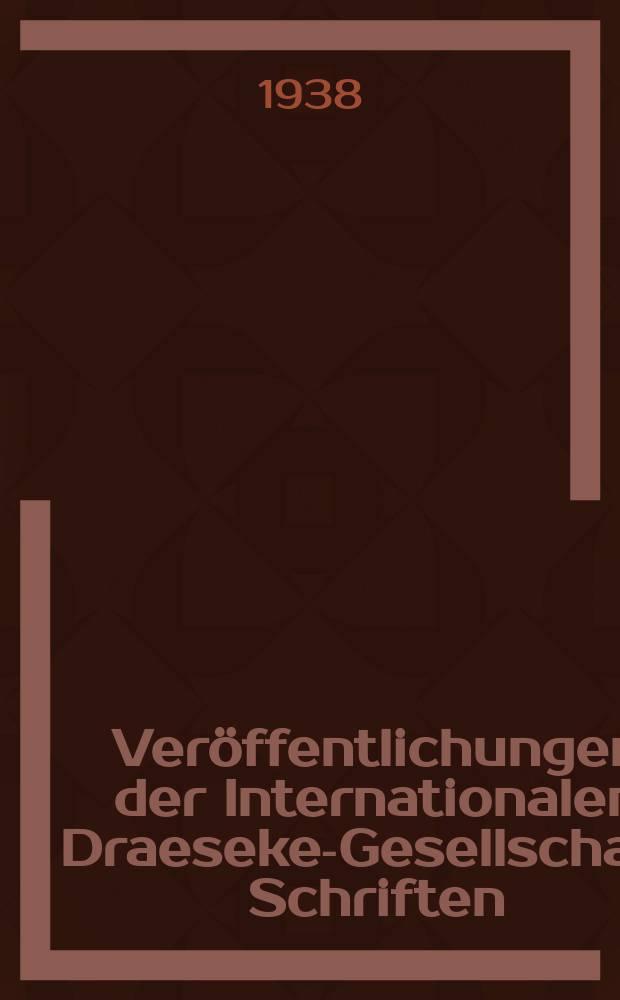 Veröffentlichungen der Internationalen Draeseke-Gesellschaft. Schriften
