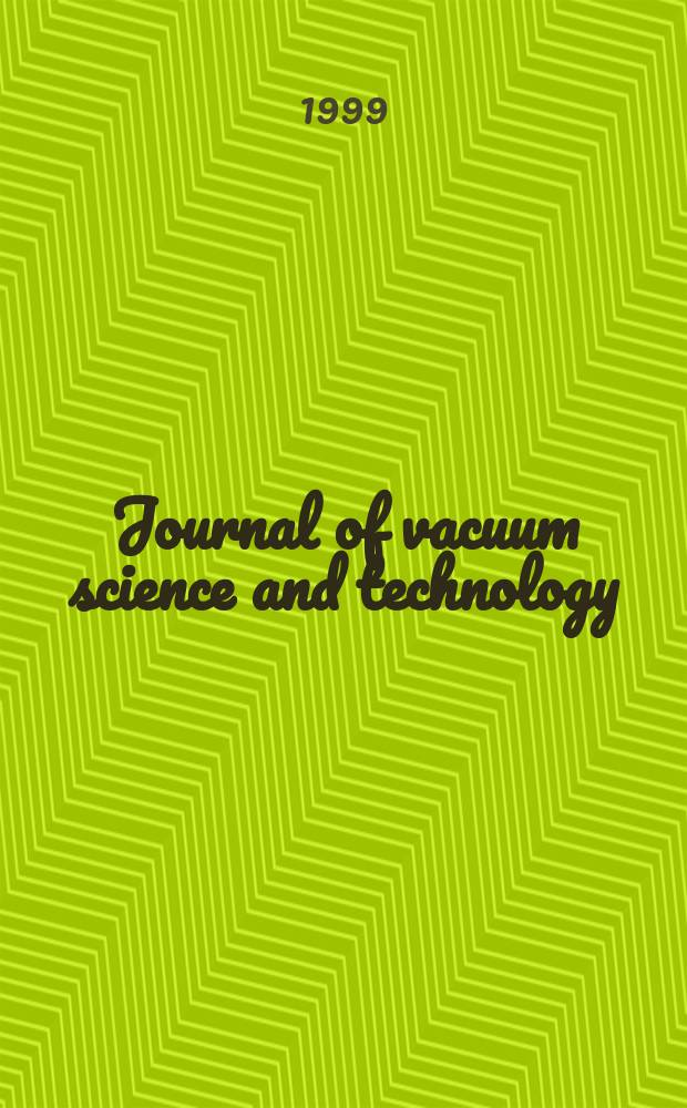 Journal of vacuum science and technology : An offic. j. of the Amer. vacuum soc. Ser.2, vol. 17, № 5
