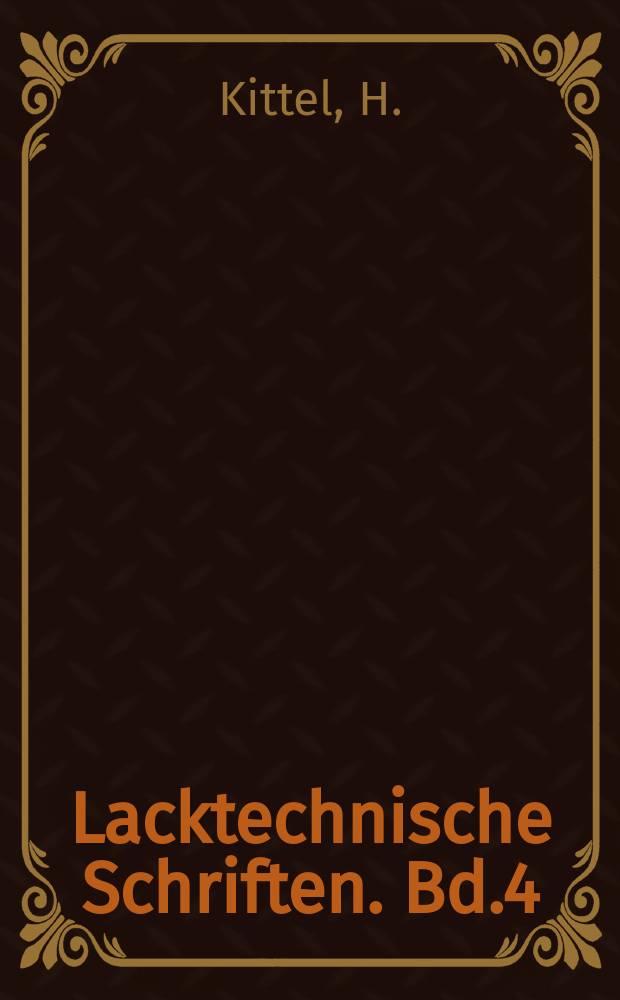 Lacktechnische Schriften. Bd.4 : Celluloselacke
