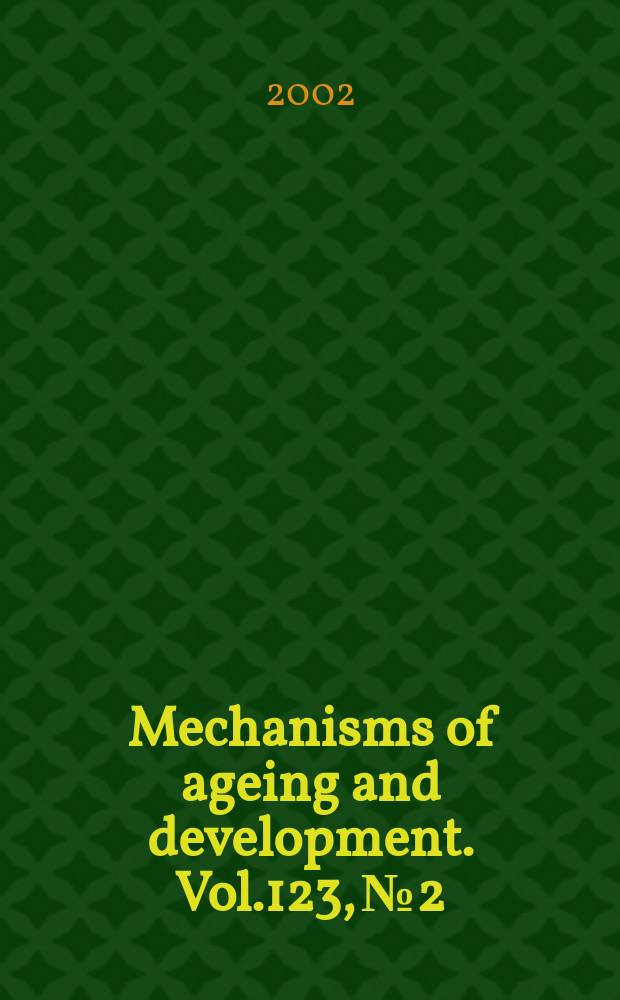 Mechanisms of ageing and development. Vol.123, №2