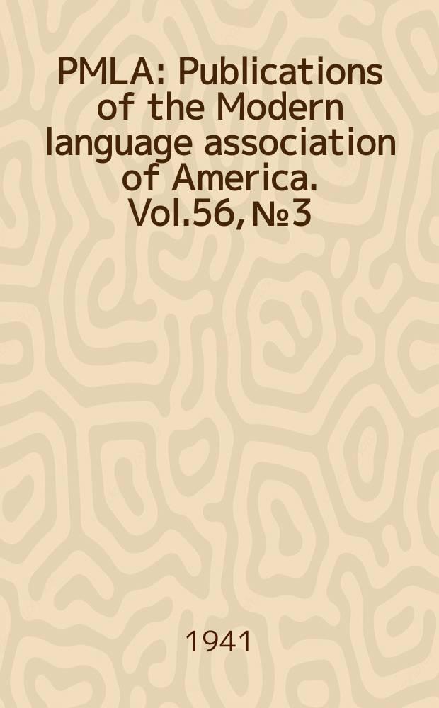 PMLA : Publications of the Modern language association of America. Vol.56, №3