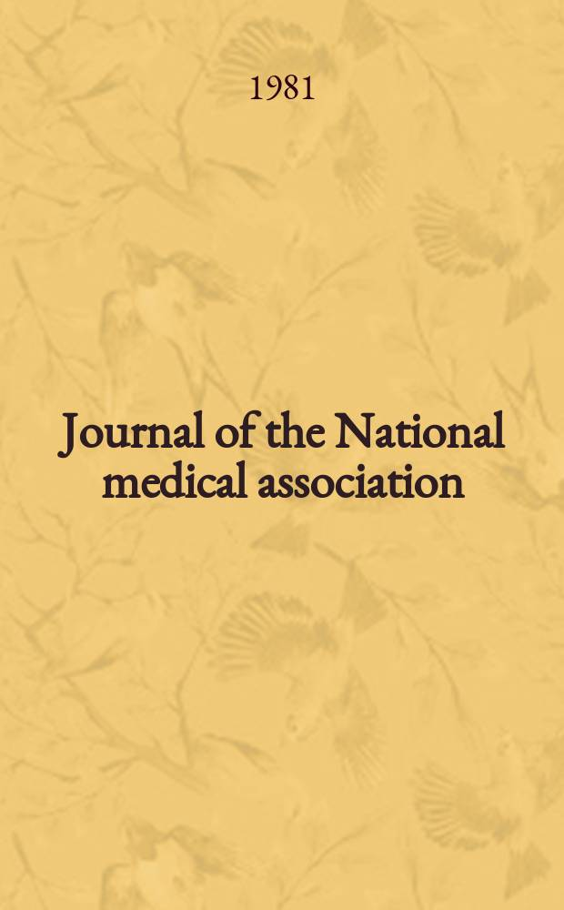 Journal of the National medical association : Official organ of the National medical association. Vol.73, №4