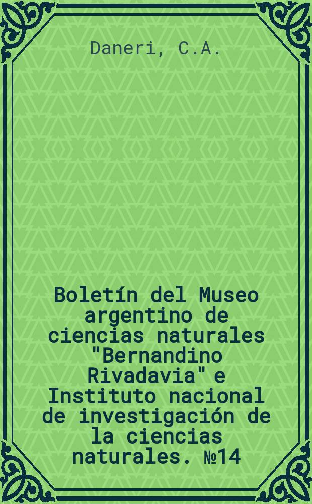 """Boletín del Museo argentino de ciencias naturales """"Bernandino Rivadavia"""" e Instituto nacional de investigación de la ciencias naturales. №14 : Contribución al conociemento del ciclo sexual de la corvina blanca Micropogon opercularis Quoy y Gaimard"""