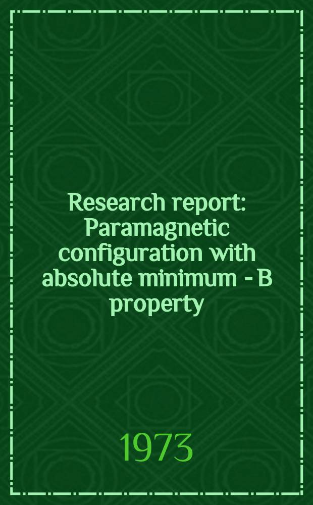 Research report : Paramagnetic configuration with absolute minimum - B property