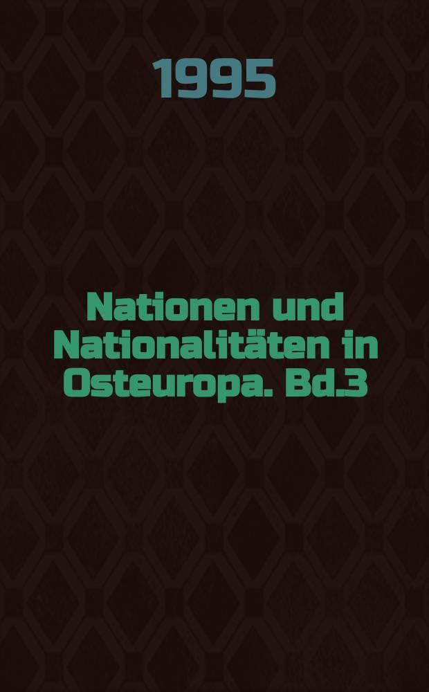 Nationen und Nationalitäten in Osteuropa. Bd.3 : Die GUS- Staaten in Europa und Asien