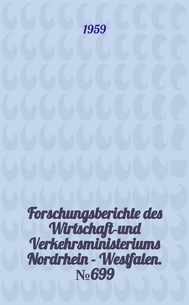 Forschungsberichte des Wirtschafts- und Verkehrsministeriums Nordrhein - Westfalen. №699 : Studium der Drehungsverhältnisse an Perlon- und Nylonoarner zur Herstellung von Strumpfgewirken