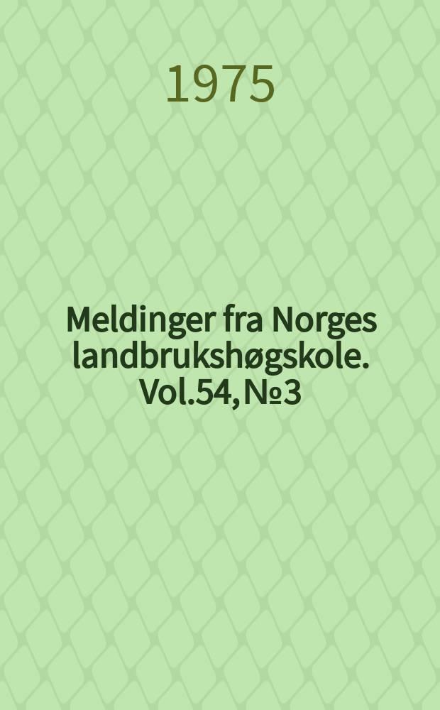Meldinger fra Norges landbrukshøgskole. Vol.54, №3 : Maursyresurfôr av ettårig raigras