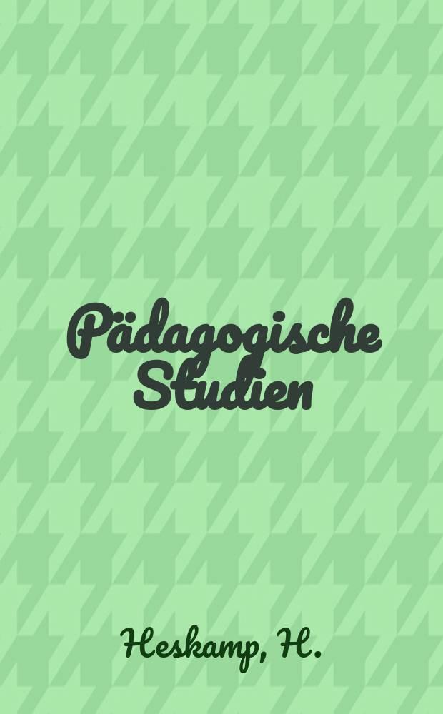 Pädagogische Studien : Abhandlungen Vorträge etc. für Erziehung und Unterricht. R. 4, H.7(43) : Zwölf Test- und Schulreden