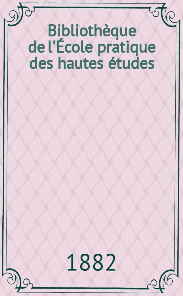 Bibliothèque de l'École pratique des hautes études : Publ. sous les auspices du Ministère de l'instruction publ. Fasc.50 : Recherches critiques sur les relations politiques de la France avec l'Allemagne de 1292 à 1378