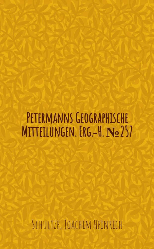Petermanns Geographische Mitteilungen. Erg.-H. №257 : Die naturbedingten Landschaften der Deutschen Demokratischen Republik