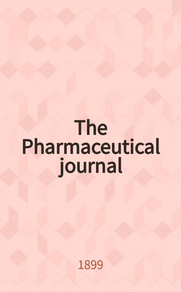 The Pharmaceutical journal : A weekly record of pharmacy and allied sciences Establ. 1841. Vol.8 (62), Index