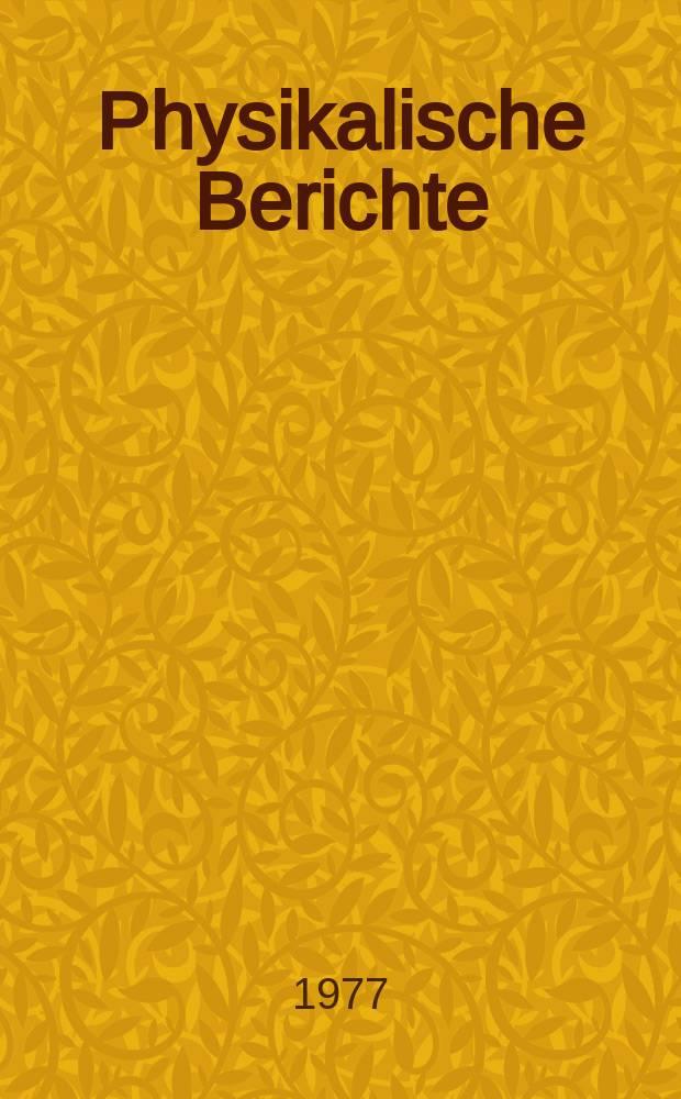 """Physikalische Berichte : Als Fortsetzung der """"Fortschritte der Physik"""" und des Halbmonatlichen Literaturverzeichnisses sowie der """"Beiblätter zu den Annalen der Physik"""" Gemeinsam hrsg. von der Deutschen physikalischen Gesellschaft und der Deutschen Gesellschaft für technische Physik. Bd.56, H.5"""
