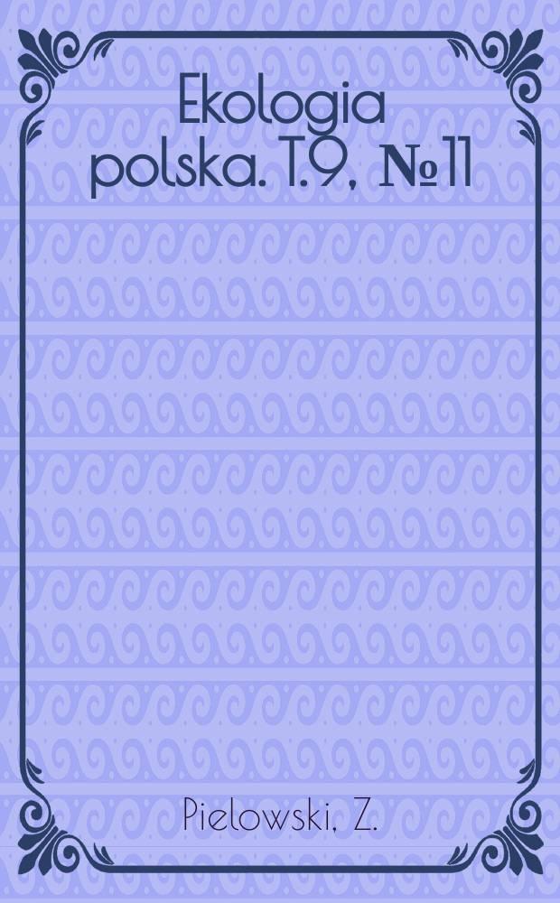 Ekologia polska. T.9, №11 : Über den Unifikationseinfluss der selektiven Bahrungswahl des Habichts (Accipiter gentilish) auf. Haustauben