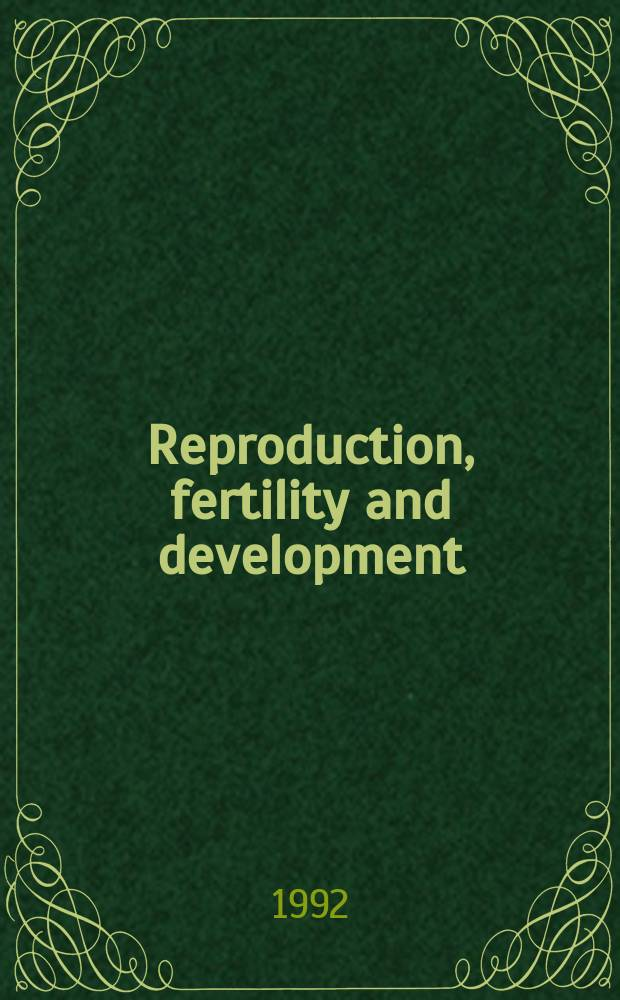 Reproduction, fertility and development : The offic. j. of. the Fertility soc. of Australia Incorp. Clinical reproduction a. fertility. Vol.4, №3 : Symposium on successful maternal recognition of pregnancy : signalling between the conceptus and the maternal system (1991; Honolulu)