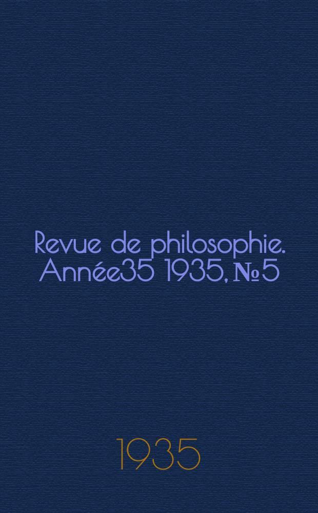 Revue de philosophie. Année35 1935, №5