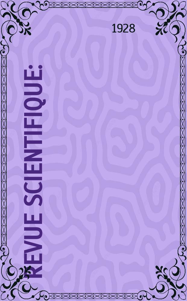 Revue scientifique : (Revue rose). Ser. 5, Ser. 5, Année66 1928, №7