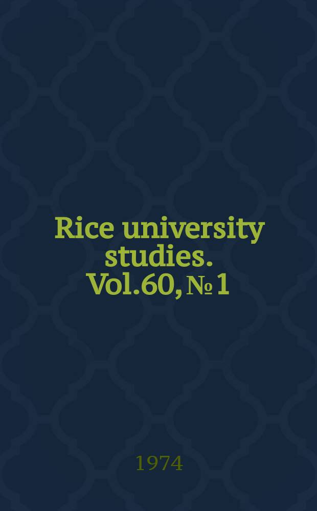Rice university studies. Vol.60, №1 : The problem of religious knowledge