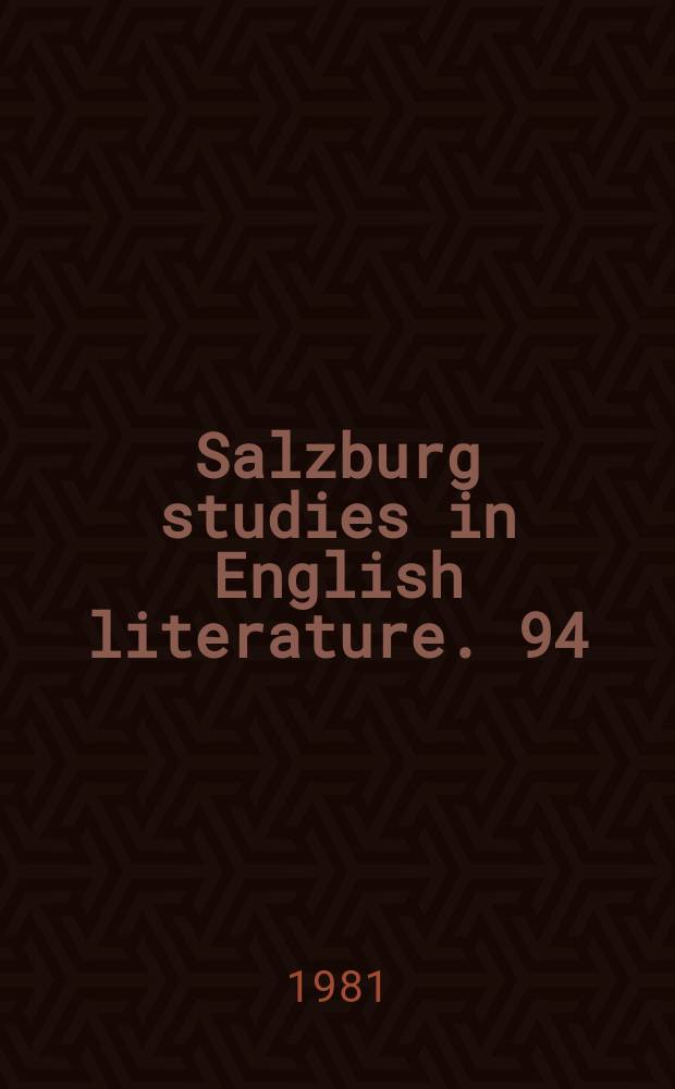 Salzburg studies in English literature. 94:2 : Middleton's A trick to catch the old one...