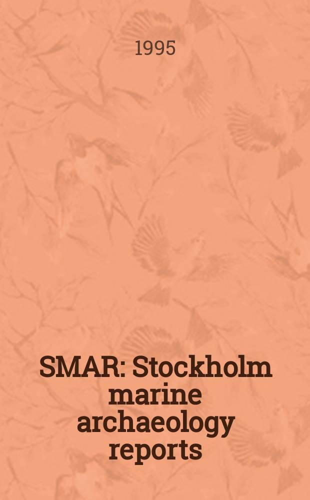 SMAR : Stockholm marine archaeology reports
