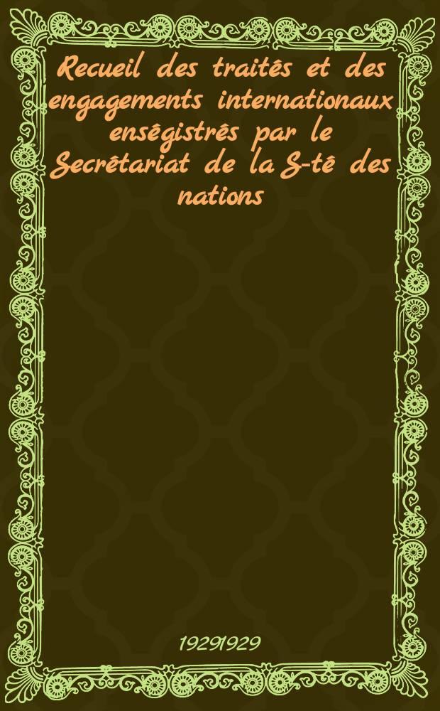 Recueil des traités et des engagements internationaux enségistrés par le Secrétariat de la S-té des nations : Treaty series. Vol.89/107 1929/1931, №4, Traités №2442
