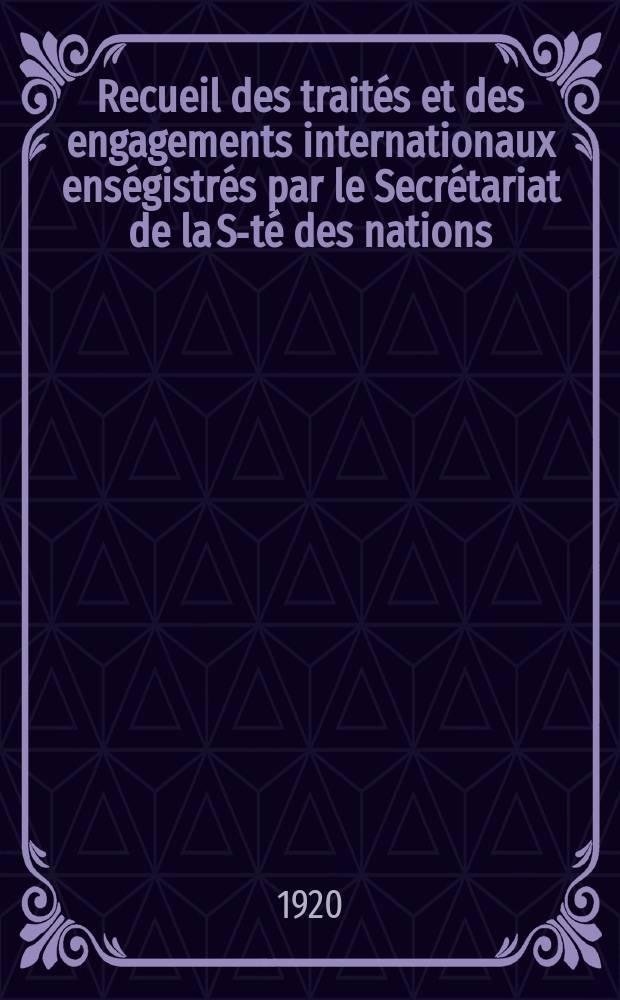 Recueil des traités et des engagements internationaux enségistrés par le Secrétariat de la S-té des nations : Treaty series. Vol.1/39 1920/1926, №1, Traités №861